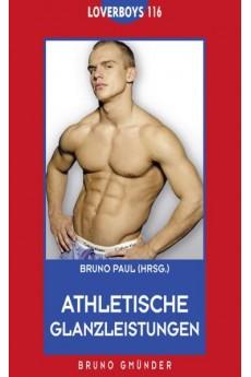 Athletische Glanzleistungen