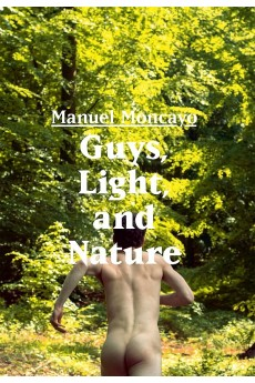 Guys, Light, and Nature