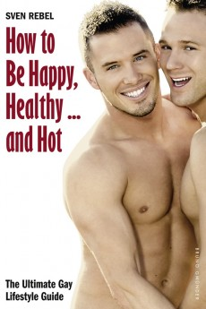 How to Be Happy, Healthy …...