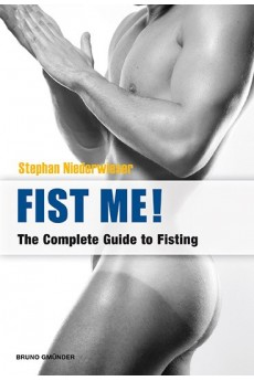 Fist Me! The Complete Guide...